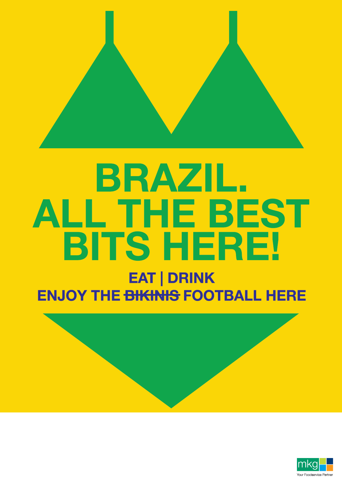 Brazil - All the Best Bits Here. World Cup Poster - MKG Foods
