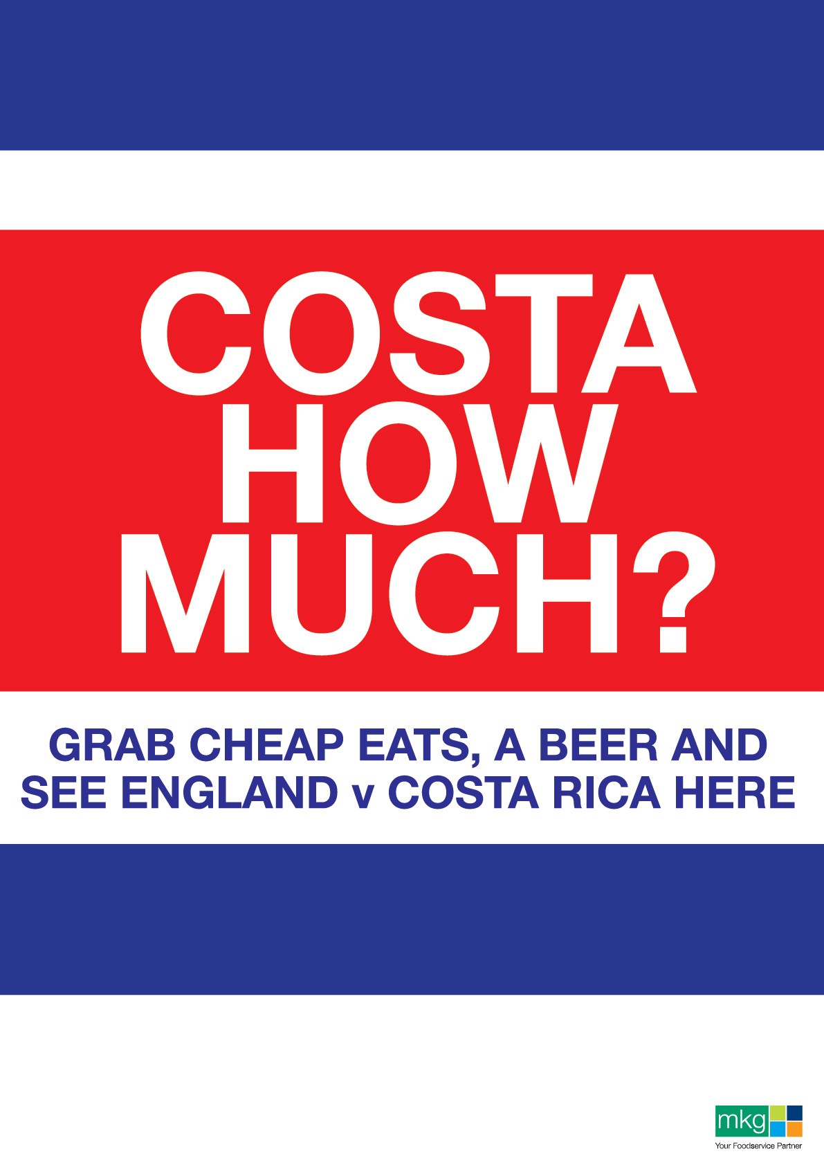 Costa how much? World Cup Poster - MKG Foods