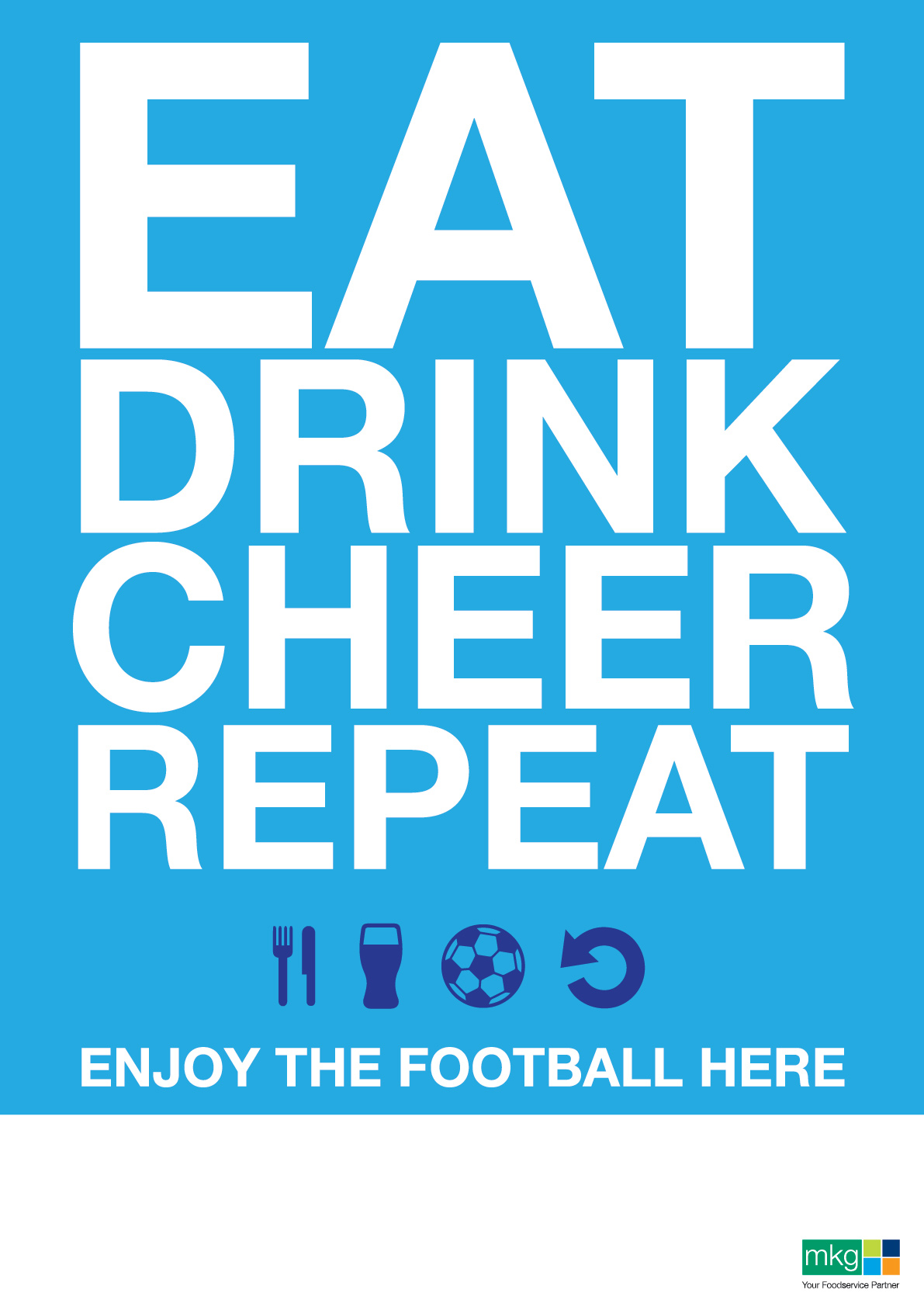 Eat Drink Cheer Repeat. World Cup Poster - MKG Foods