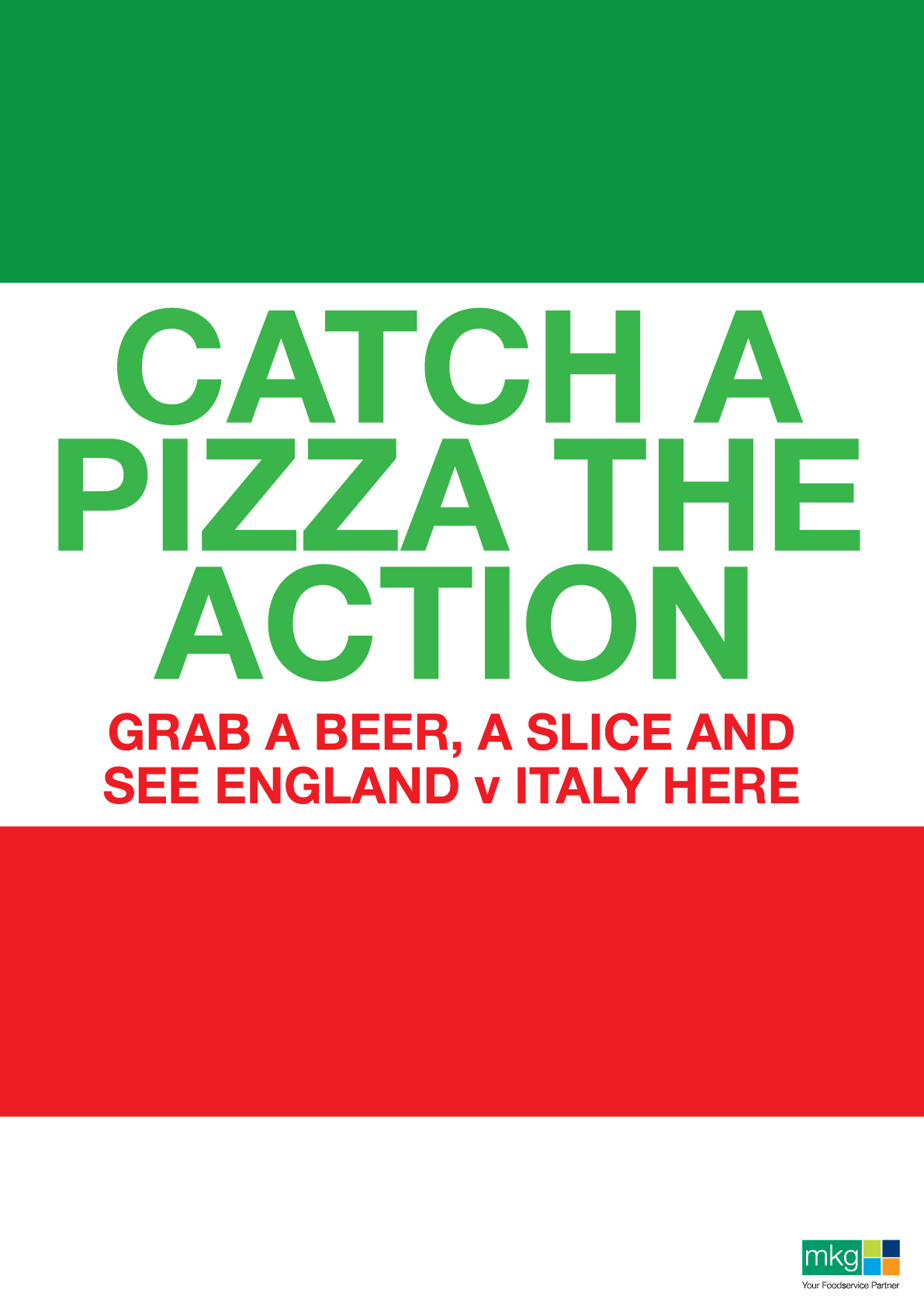Catch a pizza the action. World Cup Poster - MKG Foods